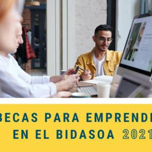 """Resolución de la segunda convocatoria del programa """"Becas para emprender en el Bidasoa 2021"""""""